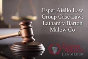 Aiello Law Group Case Law: Latham v Barton Malow Co
