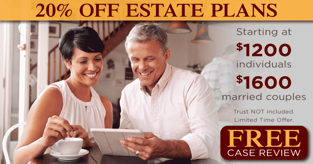 Estate Plan Limited Time Offer