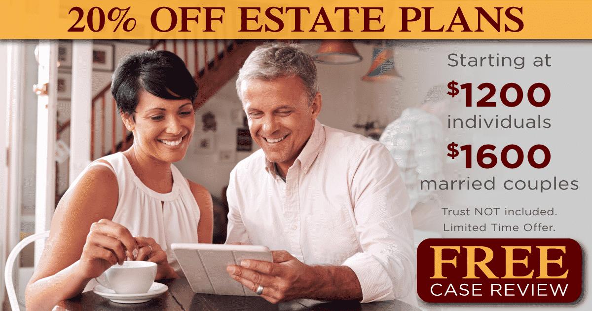 Estate Plan Limited Time Offer